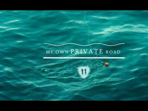 《My own private road》